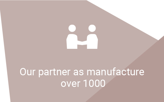Our partner as manufacture over 1000